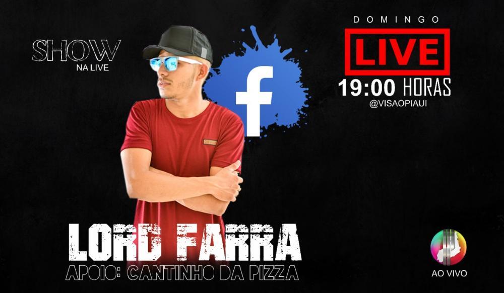 Visão Piauí segue a tendência mundial e apresenta live com Lord Farra