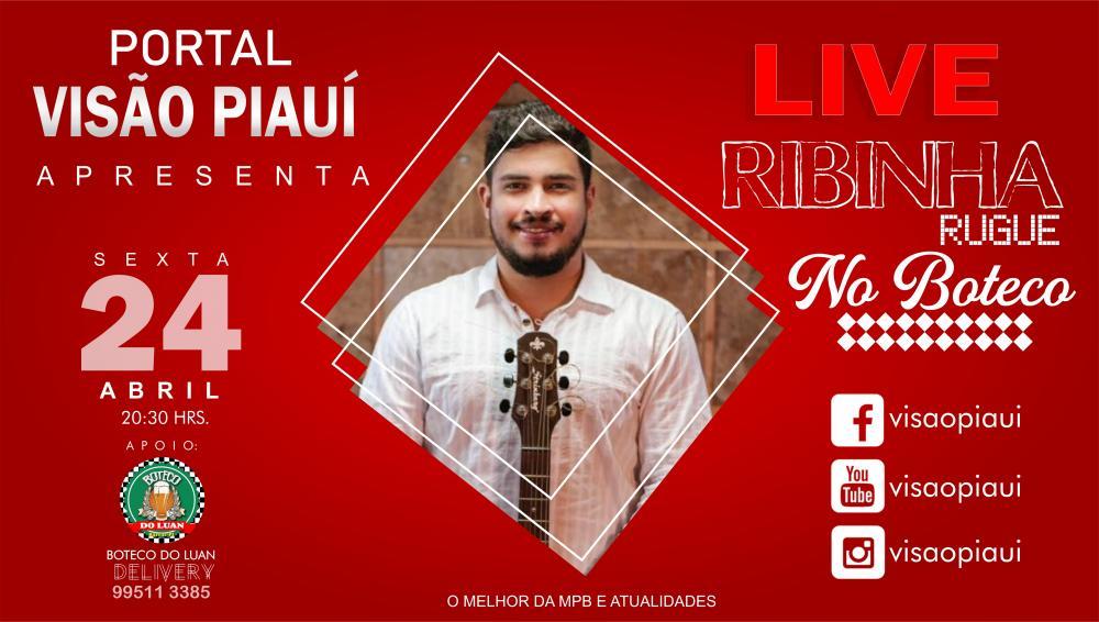 Nesta sexta (24) o Portal Visão live especial com o cantor Ribinha Ruge