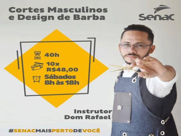 SENAC unidade Barras: Curso Cortes Masculinos e Desing de Barba