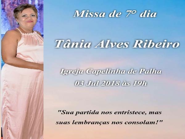 Familiares de Tânia Ribeiro convidam amigos para a Missa de Sétimo Dia