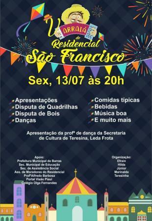 O maior Arraiá dos bairros é o da V edição do Residencial São Francisco em Barras PI